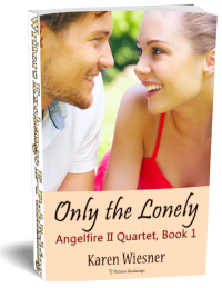 Angelfire II Quartet, Book 1: Only the Lonely 3d cover