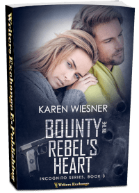 Incognito Series, Book 3: Bounty on the Rebel's Heart 3d cover