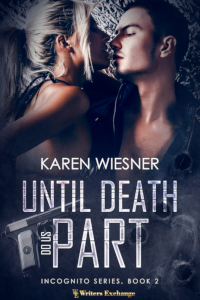 Incognito Series, Book 2: Until Death Do Us Part