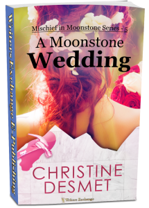 Mischief in Moonstone Series, Novella 5: A Moonstone Wedding 3d cover