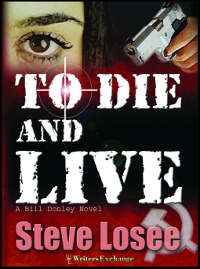 To Die and Live, A Bill Donley Novel