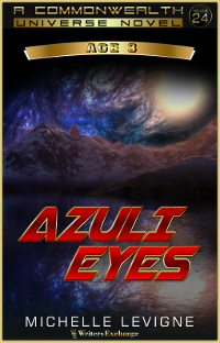 Commonwealth Universe, Age 3: Volume 24: Azuli Eyes