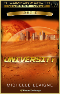 Commonwealth Universe, Age 3: Volume 7: University