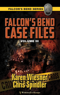 Falcon's Bend Case Files, Volume III