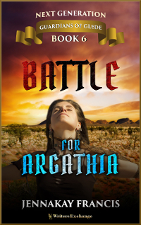 Guardians of Glede: Next Generation Book 6: Battle for Argathia
