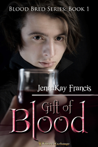 Blood Bred Series Book 1: Gift of Blood