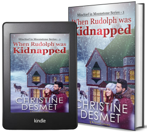 Mischief in Moonstone Series, Novella 1: When Rudolph was Kidnapped 2 covers