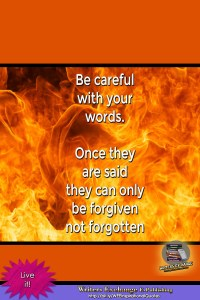 Be Careful with your words... Inspirational Quote