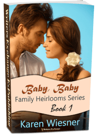 Family Heirlooms Series, Book 1: Baby, Baby 3d cover