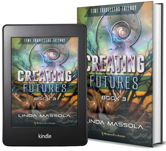 Time Travellers Trilogy, Book 3: Creating Futures 2 covers