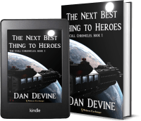 The Cull Chronicles Book 1: The Next Best Thing to Heroes 2 covers