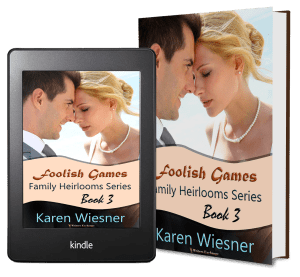 Family Heirlooms Series, Book 3: Foolish Games 2 covers