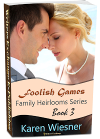 Family Heirlooms Series, Book 3: Foolish Games 3d cover