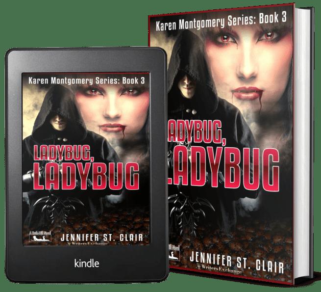 A Beth-Hill Novella: Karen Montgomery Series, Book 3: Ladybug, Ladybug 2 covers
