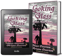 Glass Trilogy, Book 3: Looking Glass 2 covers