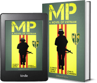 A Vince Torelli Novel: MP - A Novel of Vietnam 2 covers
