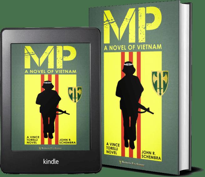 A Vince Torelli Novel: MP - A Novel of Vietnam 2 covers