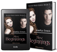 Blood Bred Series, Book 3: New Beginnings 2 covers