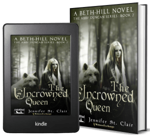 A Beth-Hill Novel: The Abby Duncan Series, Novella 2: The Uncrowned Queen 2 covers