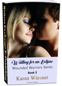 Wounded Warriors Series, Book 2: Waiting for an Eclipse 3d cover