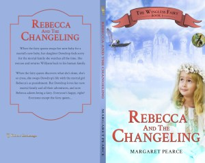 The Wingless Fairy Series Book 1: Rebecca and the Changeling print cover