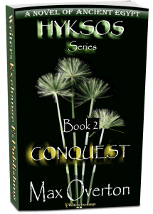 Hyksos Series, Book 2: Conquest, A Novel of Ancient Egypt 3d cover