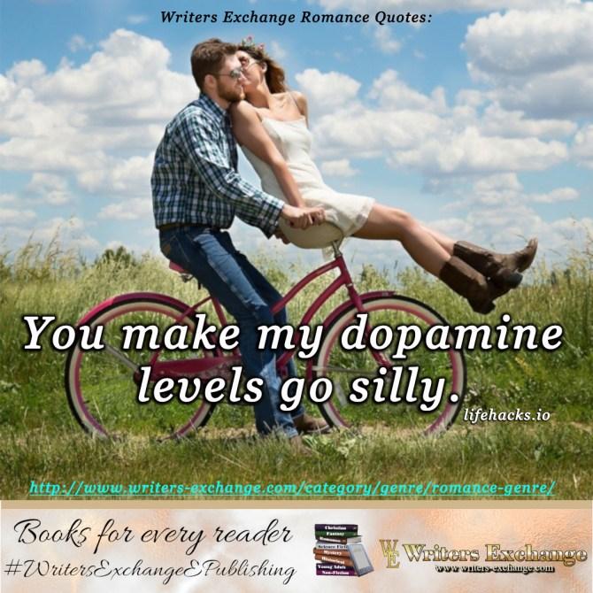 romance quote: dopamine