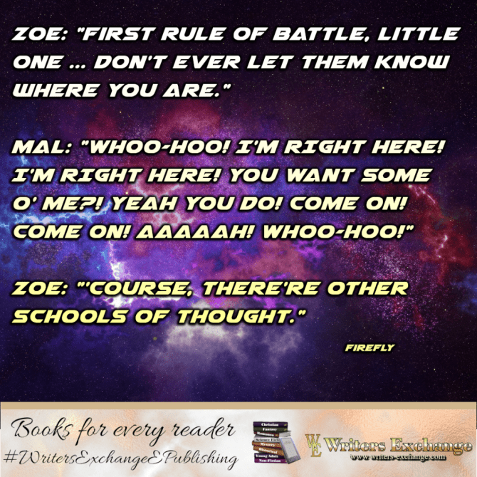 SF TV Show Quote: Firefly: First Rule of Battle...