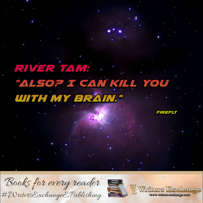 SF TV Show Quote: Firefly: Kill you with my brain