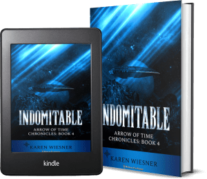 Arrow of Time Chronicles, Book 4: Indomitable 2 covers