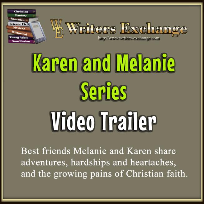 Karen and Melanie Series Book Trailer Video