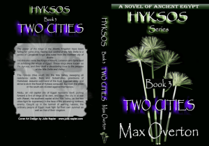 Hyksos Series, Book 3: Two Cities, A Novel of Ancient Egypt by Max Overton print cover
