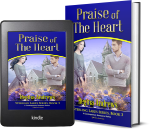 Sterling Lakes Series, Book 3: Praise of the Heart 2 covers