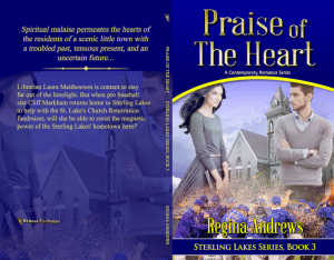 Sterling Lakes Series, Book 3: Praise of the Heart print cover
