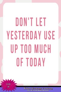 Don't let yesterday... Inspirational Quote