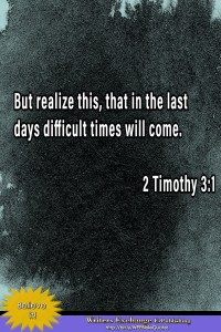 Bible Quote: 2 Timothy 3:1