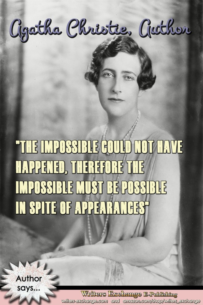 Agatha Christie: Impossible Author Quote