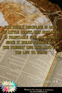Bible Quote: 1 Timothy 4:8