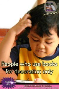 Book Meme: People who use books for decoration only