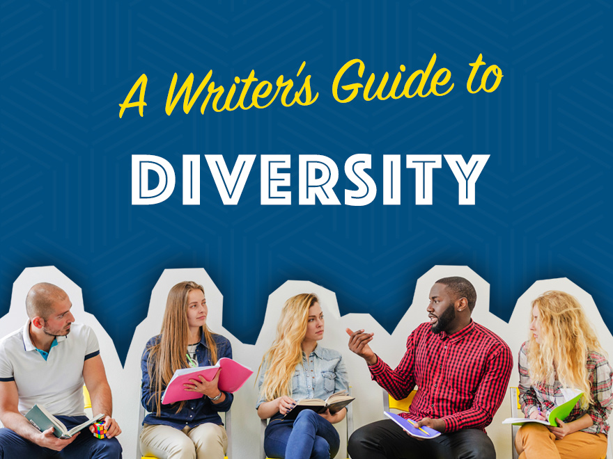 A Writer's Guide to Diversity