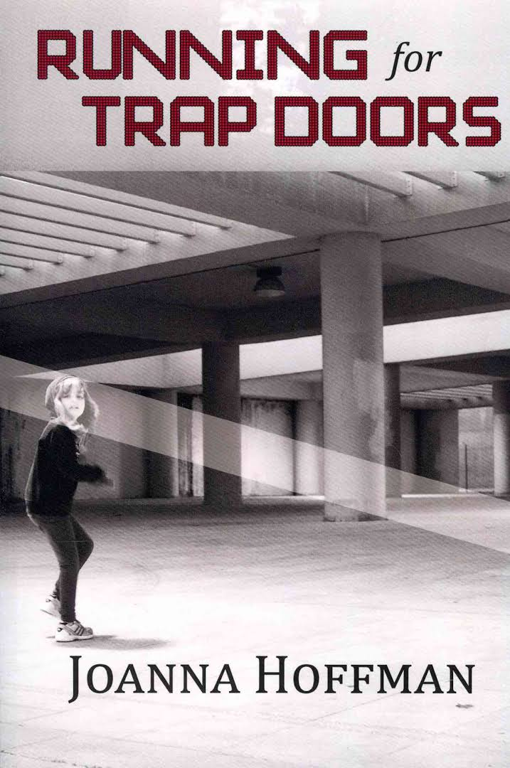 Running for Trap Doors by Joanna Hoffman