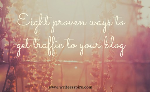 Eight proven ways to get traffic to your blog