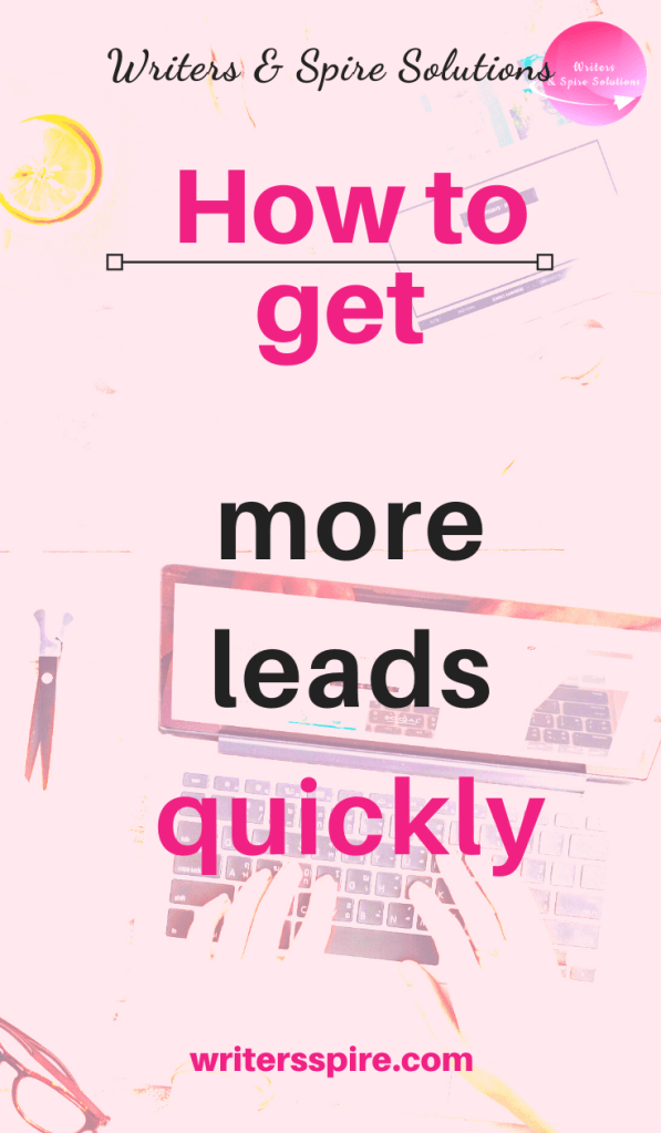 For How to get more leads quickly