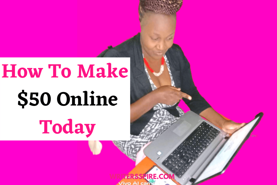For How to make $50 online today