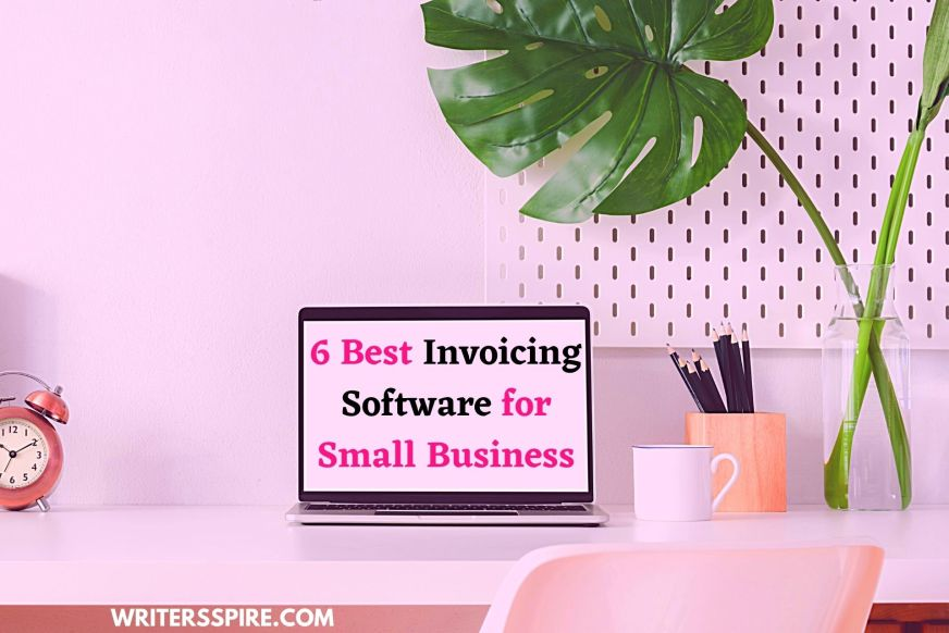 For 6 Best Invoicing Software for Small Business