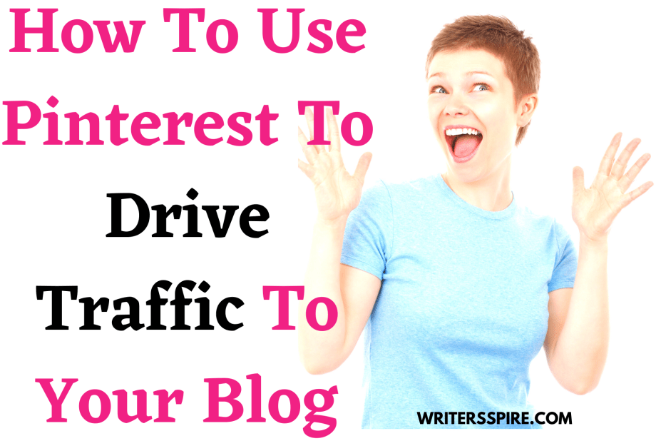For How To Use Pinterest To Drive Traffic To Your Blog