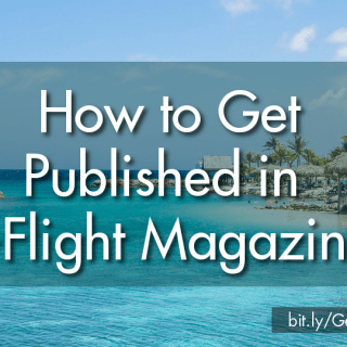 How To Get Published in Inflight Magazines