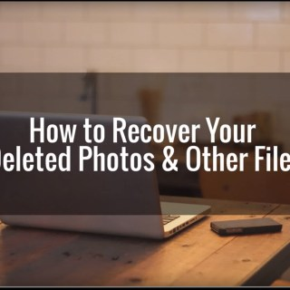 How to Recover Deleted Photos and Files