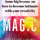 Elizabeth Gilbert's Big Magic