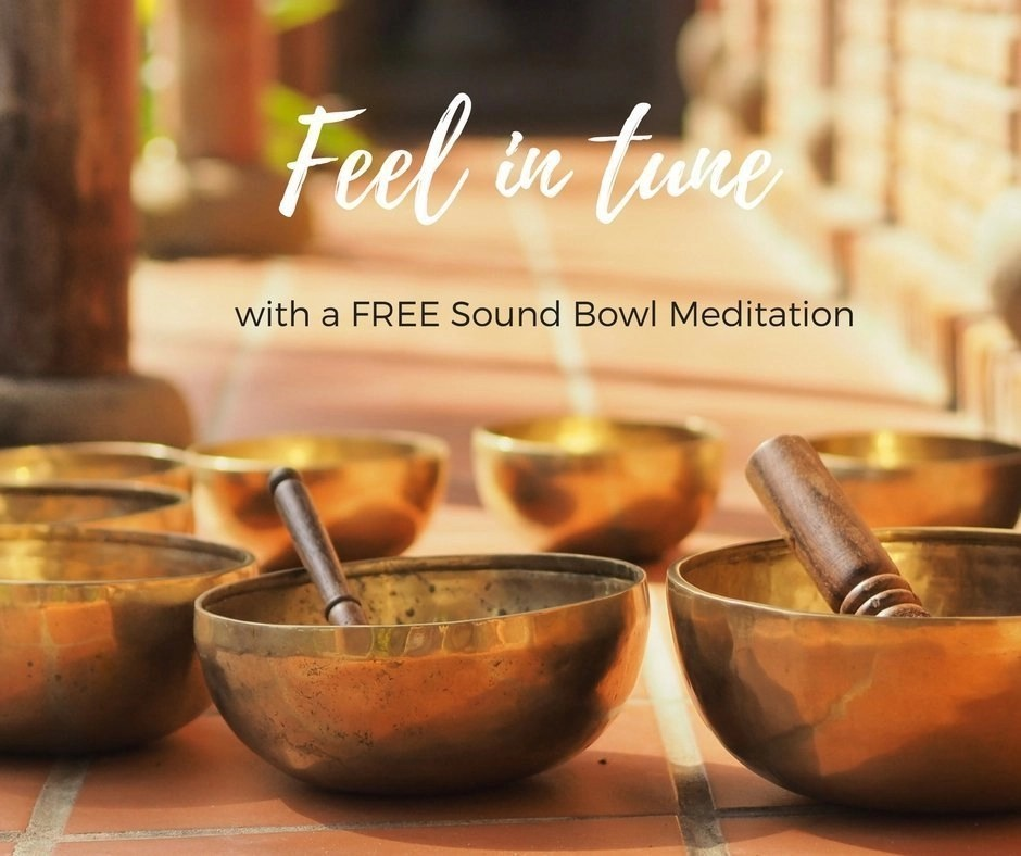 Feel in Tune with a free sound bowl meditation